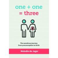 One + One = Three